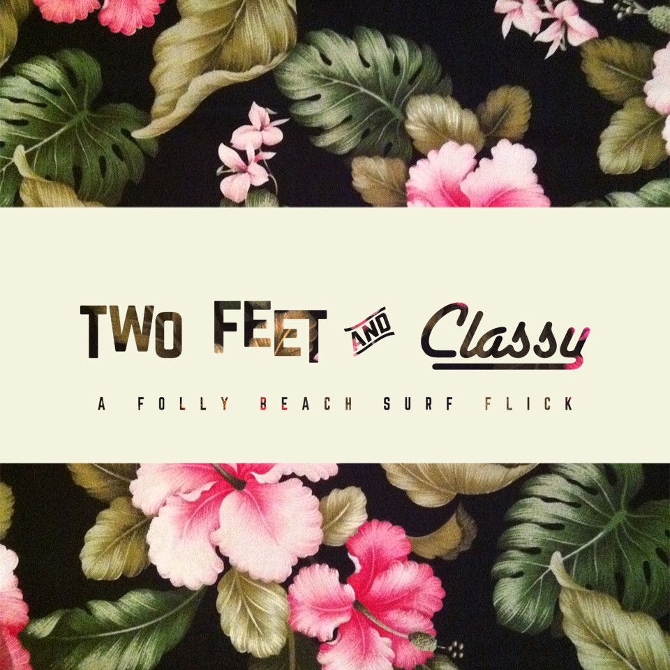 Two Feet and Classy